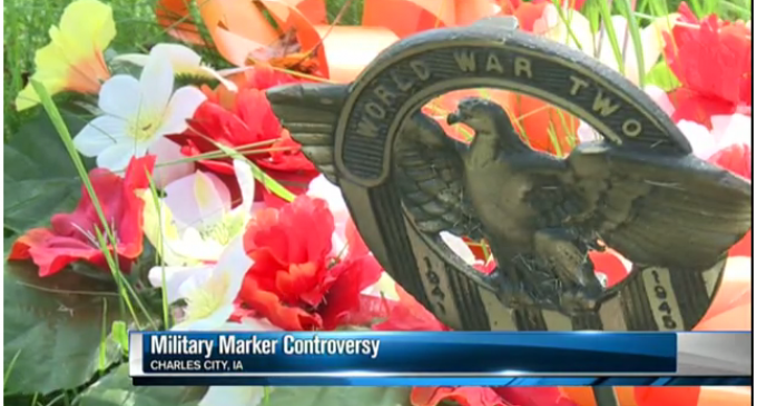 Iowa Cemetery Rips Military Markers From The Ground For IDIOTIC Reason